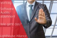 Software Audits ablehnen - Wie geht das? - Lighthouse Alliance - ProLicense - Markus Oberg