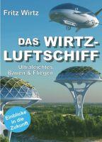 """""""DAS WIRTZ-LUFTSCHIFF"""" von"""
