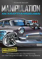 Manipulation an Kraftfahrzeugen - reloaded!