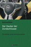 """""""Der Zauber der Zündschlüssel"""" von Wolfram Riedel i"""