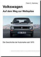 VW – Auf dem Weg zur Weltspitze