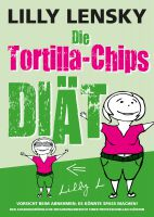 Gratisaktion: Die Tortilla-Chips-Diät