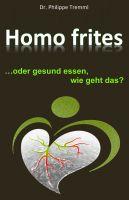 Buchvorstellung: Homo frites – gesund essen, wie geht das?