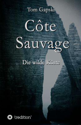 """Côte Sauvage"" von Tom Gapski"