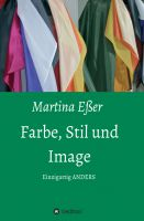 """""""Farbe, Stil und Image"""" von Martina Eßer"""