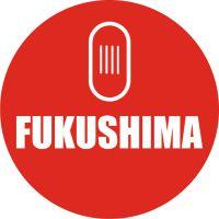 FUKUSHIMA®