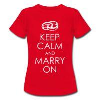 Das angesagte Shirt zum Junggesellen- / Junggesellinnenabschied - KEEP CALM AND MARRY ON