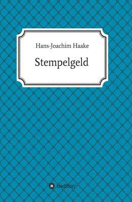 """""""Stempelgeld"""" von Hans-Joachim Haake"""
