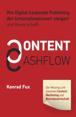 """""""Content & Cashflow"""" von Konrad Fux"""