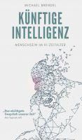 """""""Künftige Intelligenz"""" von Michael Brendel"""