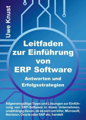"""""""Leitfaden zur Einführung von ERP Software - Antworten und Erfolgsstrategien"""" von Uwe Knust"""