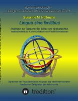 """""""lingua sine limitibus - Analysen zur Sprache der Bilder und Bildsprachen, insbesondere zur Kommunikation von Fachinformationen"""" v"""