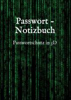 """""""Passwort - Notizbuch"""" von Lynn Saltch"""