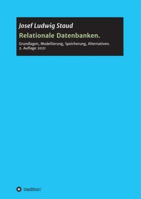 """""""Relationale Datenbanken"""" von Josef Ludwig Staud"""