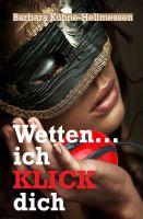 """""""Wetten ... ich KLICK dich"""" von Barbara Kühne-Hellmessen"""