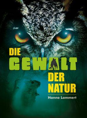 """14-jähriger Berliner veröffentlicht Roman: """"Die Gewalt der Natur"""" von Hanno Lammert"""