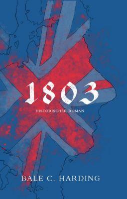 """""""1803"""" von Bale C. Harding"""