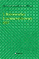 3. Bubenreuther Literaturwettbewerb 2017 – vielfältige Texte von bekannten und unbekannten Talenten