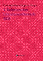 """""""4. Bubenreuther Literaturwettbewerb 2018"""" von Christoph-Maria Liegener u.a."""