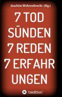 """""""7 Todsünden 7 Reden 7 Erfahrungen"""" von Joachim Wehrenbrecht"""