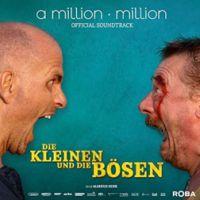"""Soundtrack zum Kinofilm """"Die Kleinen und die Bösen"""""""