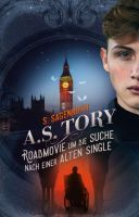 A. S. Tory - ein Roadmovie entführt junge Leser und Leserinnen auf die Suche nach einer alten Single