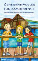 Gisela Rehn: Geheimnisvoller Fund am Bodensee