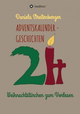 """""""Adventskalendergeschichten"""" von Daniela Streitenberger"""