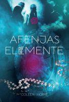 Afenjas Elemente - Die magischen Fünf und ein fantastisches Universum erwarten alle Fantasyfans