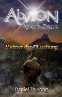 Alvion - Meister der Täuschung - Fortsetzung des spannenden Fantasyepos