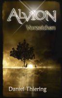 Alvion - Vorzeichen - Historischer Fantasyepos