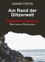 """""""Am Rand der Glitzerwelt"""" von Dagmar Stelter"""