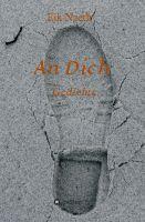 """""""An Dich"""" von Eik Naeth"""