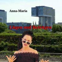 """Anna Maria wettert musikalisch gegen """"Lügen und betrügen"""""""
