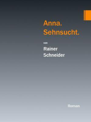 """Buchcover """"Anna.Sehnsucht."""""""