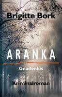 ARANKA - Spannender Wiener-Kriminalroman