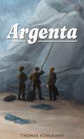 Argenta - Gesellschaftskritischer Abenteuer-Roman