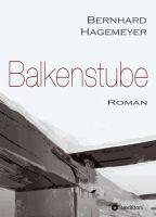 """""""Balkenstube"""" von Bernhard Hagemeyer"""