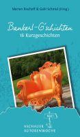 Kurzgeschichten, Berge, Liebesgeschichten, Urlaub, Urlaubslektüre, Anthologie, Wandern, tredition, Chiemsee, Rezept, Christian Wol