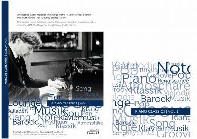 CD & Notenalbum PIANO CLASSICS   VOL 1 erschienen im Linie 21 Musikverlag, mit Arrangements des Kölner Pianisten Marcus Sukiennik