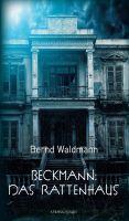 """""""Beckmann: Das Rattenhaus"""" von Bernd Waldmann"""