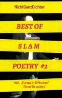"""""""Best of Slam Poetry #2"""" von ... NichtGanzDichter"""
