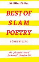 """""""Best of Slam Poetry"""" von ... NichtGanzDichter"""