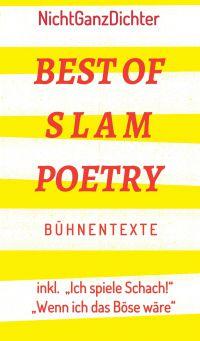 Best of Slam Poetry - einne Sammlung der besten Bühnentexte