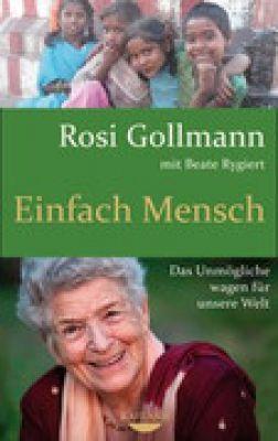 Buchcover Biografie Rosi Gollmann : Einfach Mensch