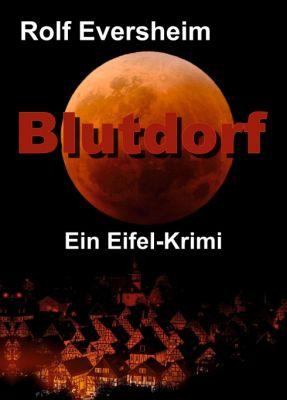 """""""Blutdorf"""" von Rolf Eversheim"""