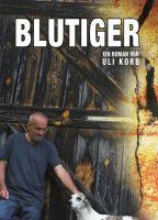 Blutiger – eine fesselnde Kriminalstory, in der jede Menge absurdes Potential steckt