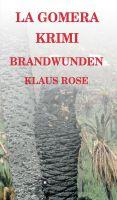 """""""Brandwunden"""" von Klaus Rose"""