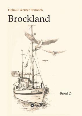 """""""Brockland - Band 2"""" von Helmut Werner Rennoch"""