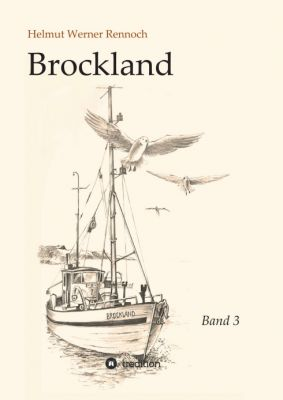 """""""Brockland - Band 3"""" von Helmut Werner Rennoch"""